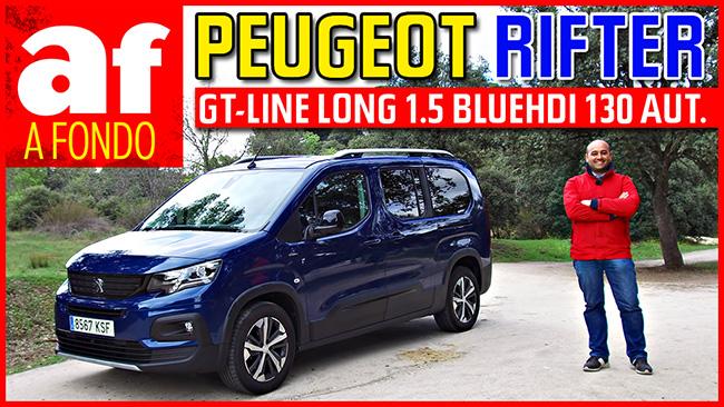 Vídeo: review y prueba al detalle del Peugeot Rifter GT Line Long