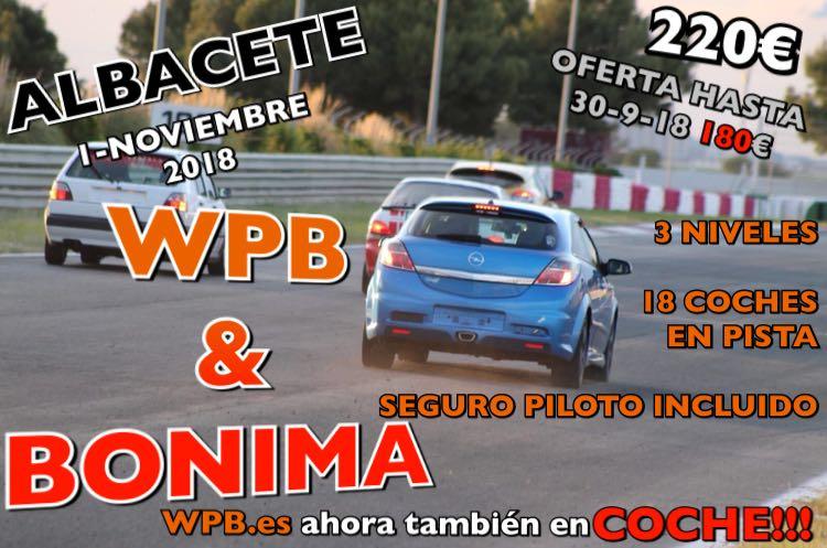 Rodada en Albacete con WPB-Bonima
