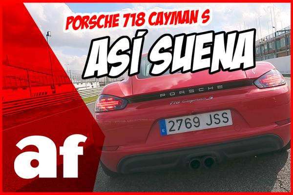 Así suena el Porsche 718 Cayman S